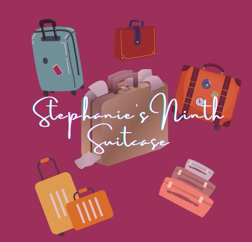 Stephanie's Ninth Suitcase